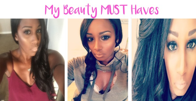 my-beauty-must-haves